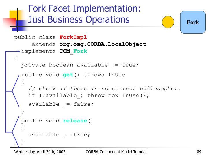 Fork Facet Implementation: