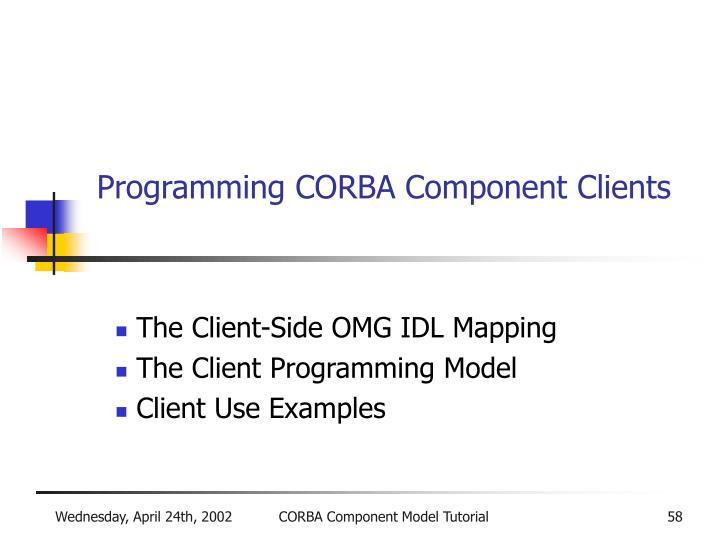 Programming CORBA Component Clients