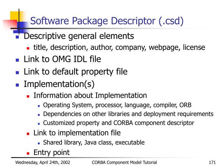 Software Package Descriptor (.csd)