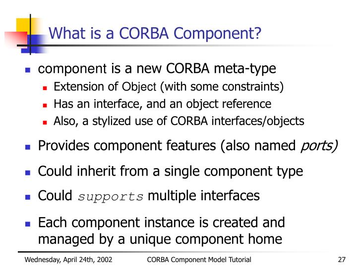 What is a CORBA Component?