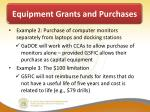 equipment grants and purchases1