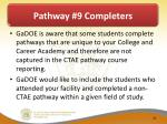pathway 9 completers1
