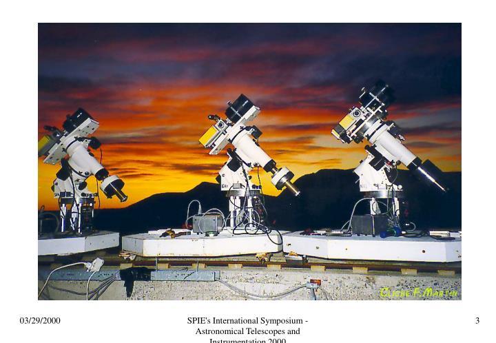 SPIE's International Symposium - Astronomical Telescopes and Instrumentation 2000