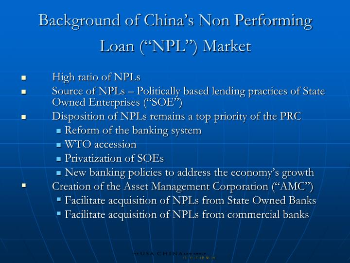 """Background of China's Non Performing Loan (""""NPL"""") Market"""