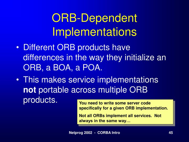 ORB-Dependent Implementations