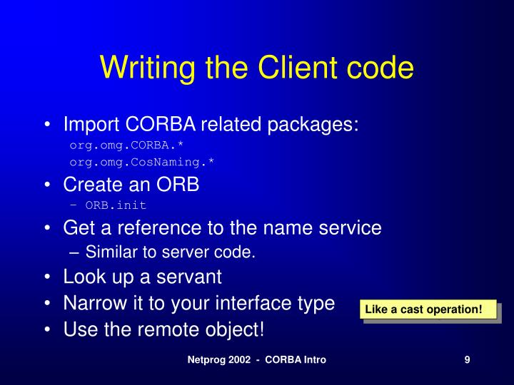 Writing the Client code
