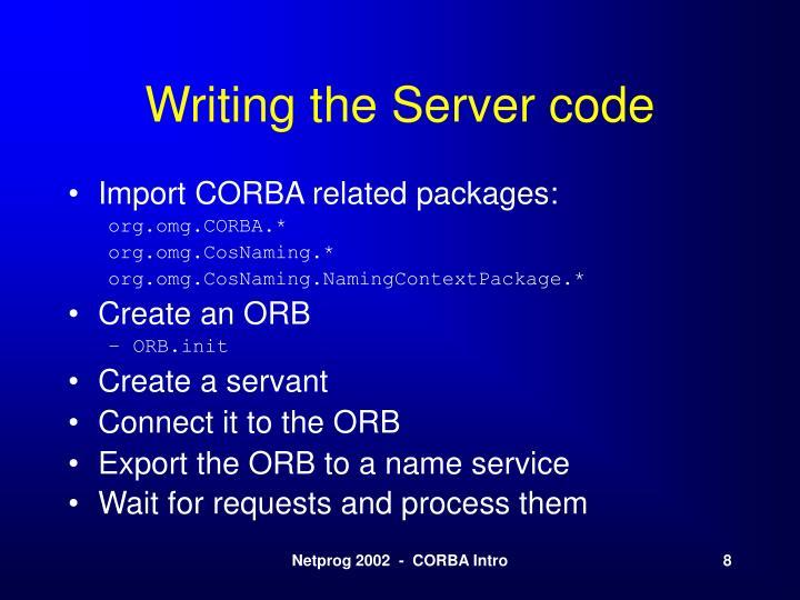 Writing the Server code