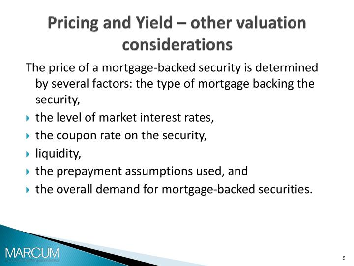 Pricing and Yield – other valuation considerations