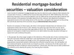 residential mortgage backed securities valuation consideration