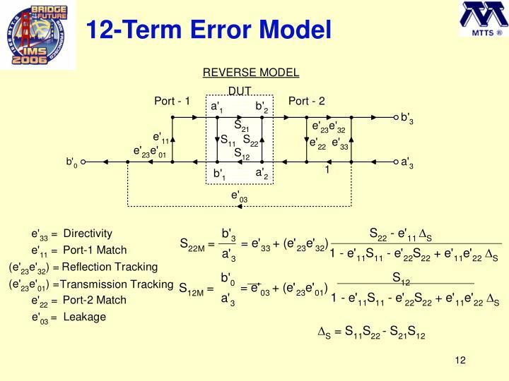 12-Term Error Model