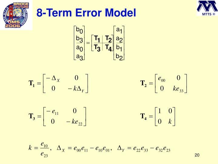 8-Term Error Model