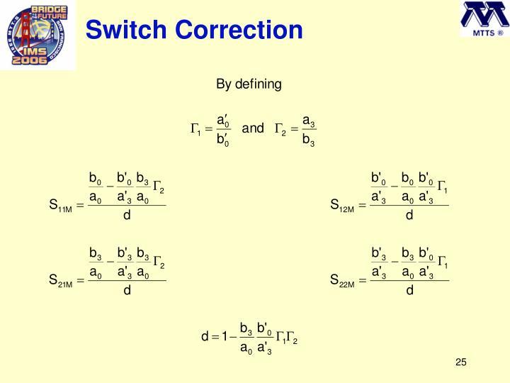Switch Correction