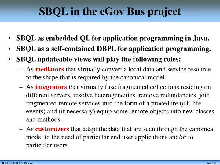 SBQL in the eGov Bus project