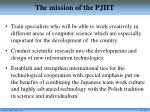 the mission of the pjiit