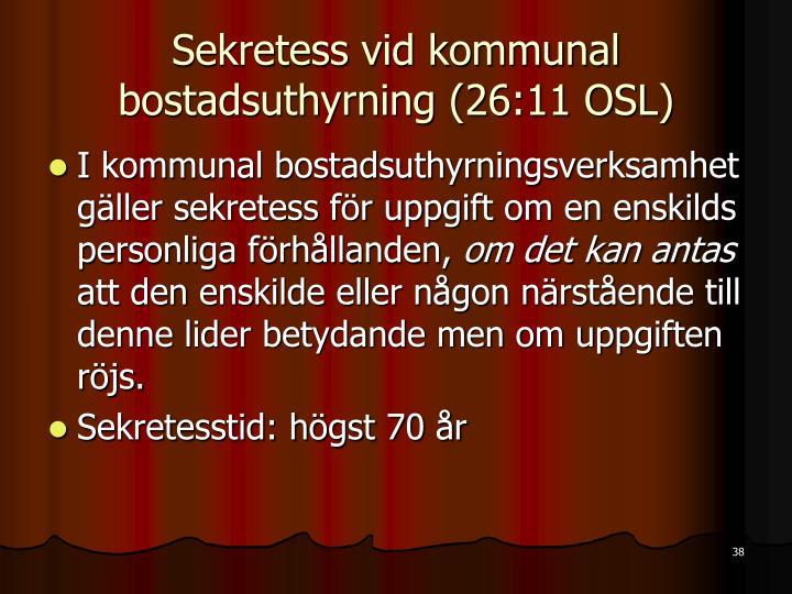 Sekretess vid kommunal bostadsuthyrning (26:11 OSL)