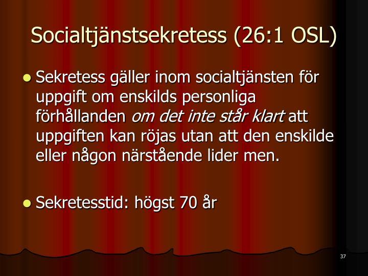 Socialtjänstsekretess (26:1 OSL)