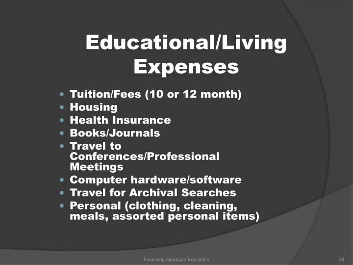 Educational/Living Expenses
