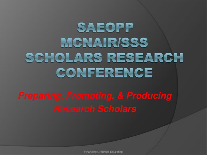 Preparing promoting producing research scholars