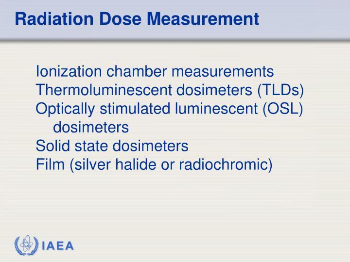 Radiation Dose Measurement