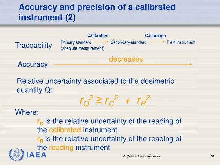 Accuracy and precision of a calibrated instrument (2)