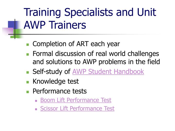 Training Specialists and Unit AWP Trainers