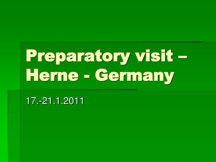 preparatory visit herne germany