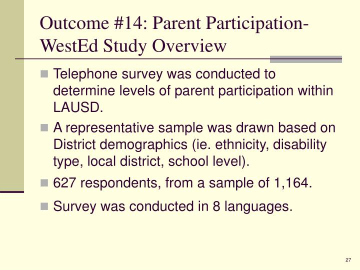 Outcome #14: Parent Participation- WestEd Study Overview