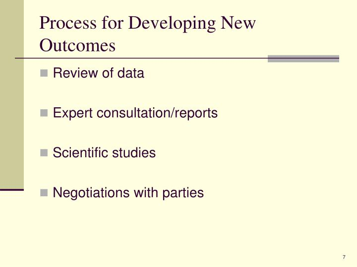 Process for Developing New Outcomes