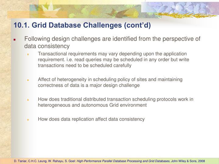 10.1. Grid Database Challenges (cont'd)