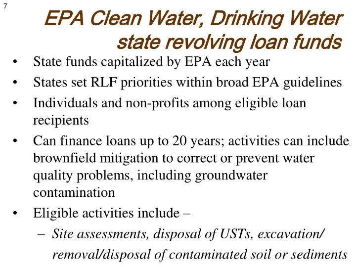 EPA Clean Water, Drinking Water  state revolving loan funds