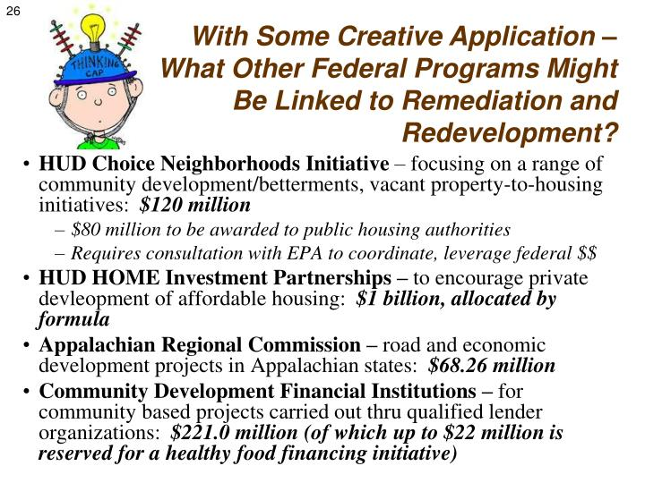 With Some Creative Application – What Other Federal Programs Might Be Linked to Remediation and Redevelopment?