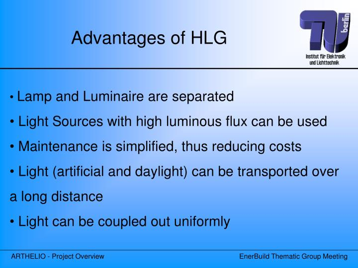 Advantages of HLG