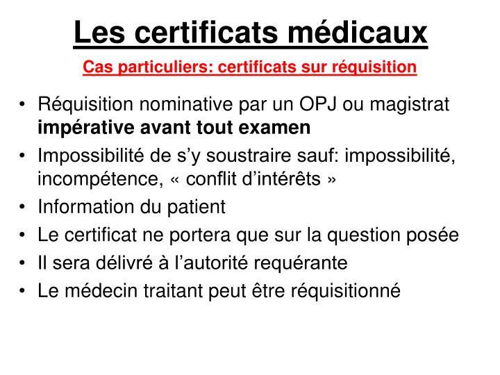 Les certificats médicaux