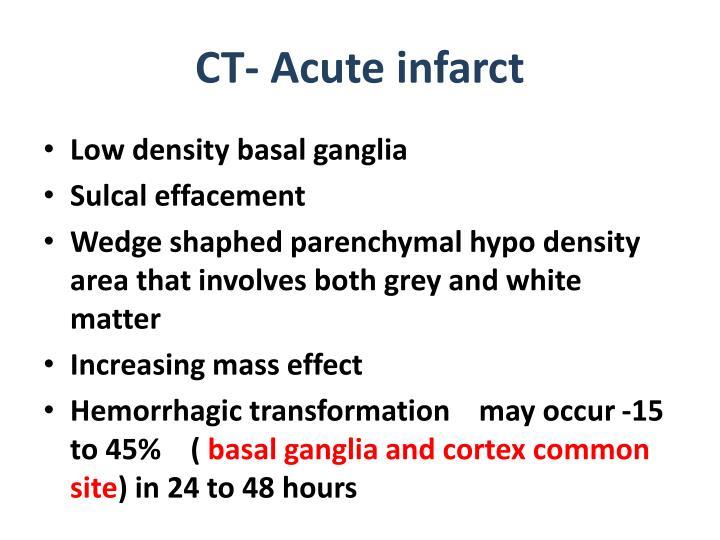 CT- Acute infarct