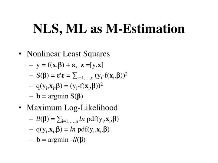 Nls ml as m estimation