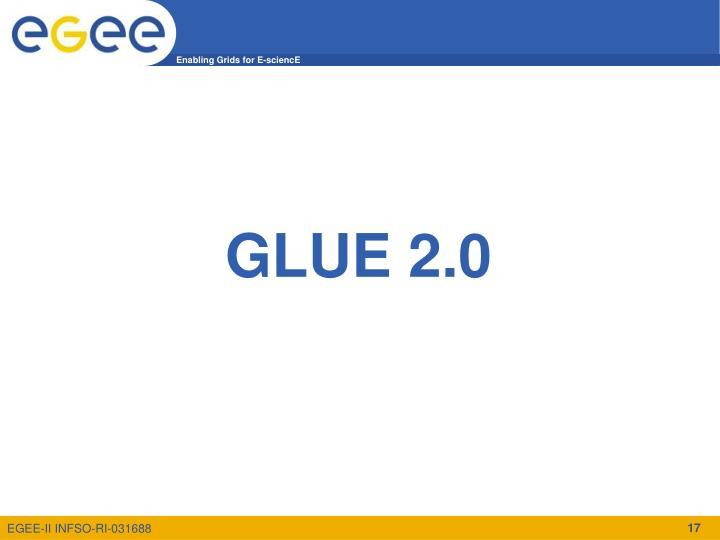 GLUE 2.0