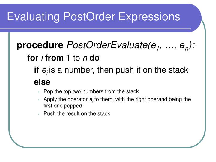 Evaluating PostOrder Expressions