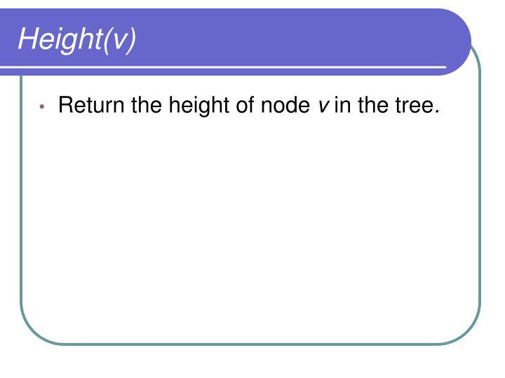 Height(v)