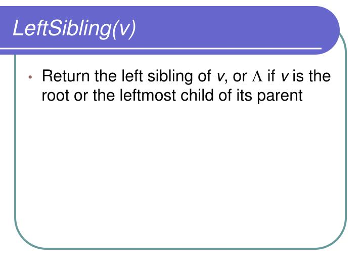 LeftSibling(v)