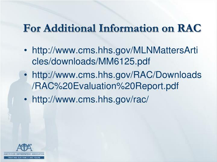 For Additional Information on RAC