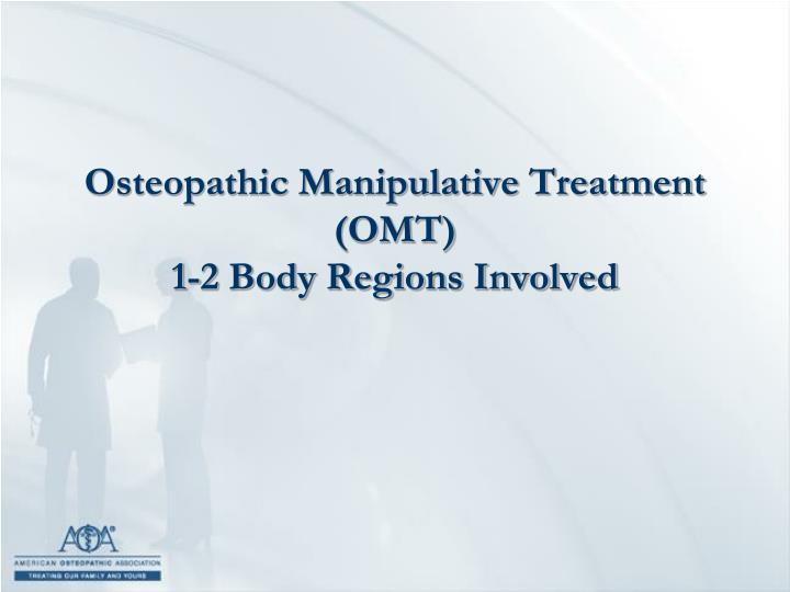 Osteopathic Manipulative Treatment (OMT)