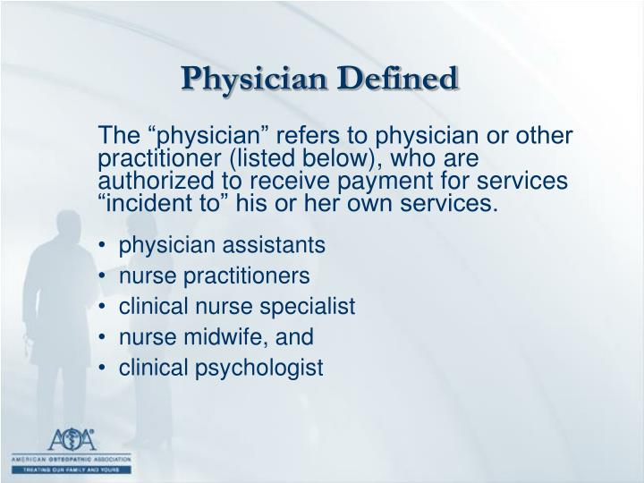 Physician Defined