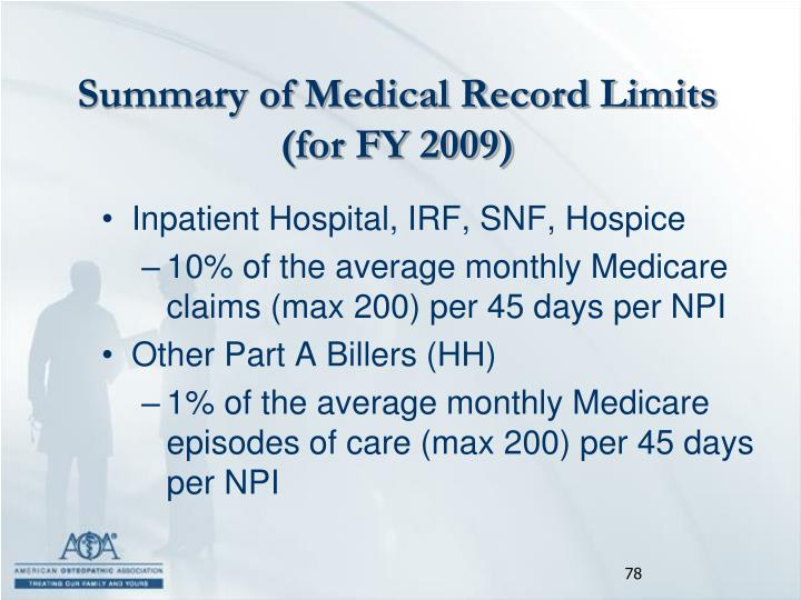 Summary of Medical Record Limits (for FY 2009)