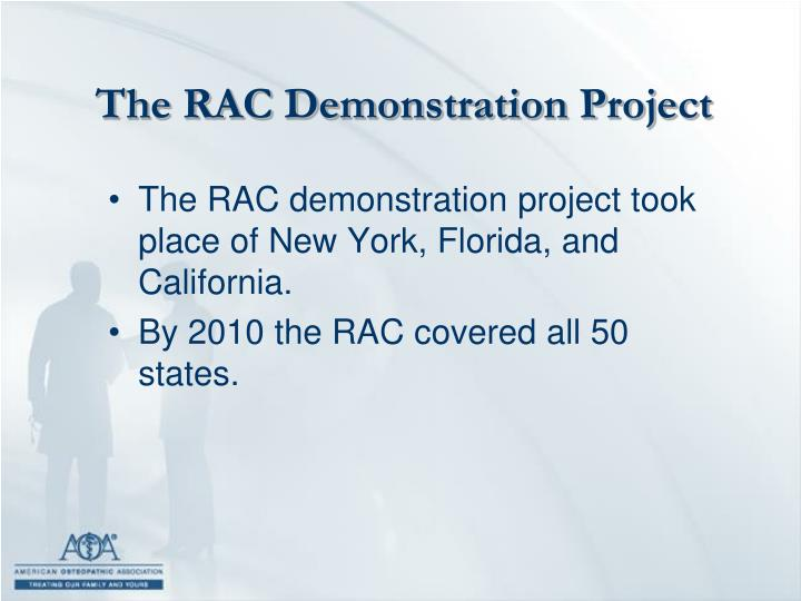 The RAC Demonstration Project