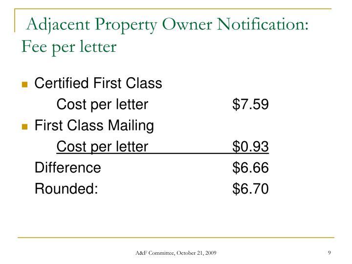 Adjacent Property Owner Notification: Fee per letter
