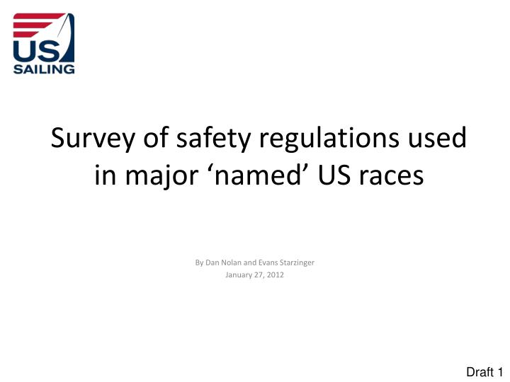Survey of safety regulations used in major 'named' US races