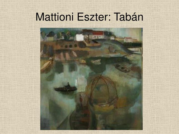 Mattioni Eszter: Tabán