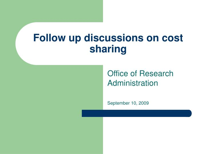 Follow up discussions on cost sharing