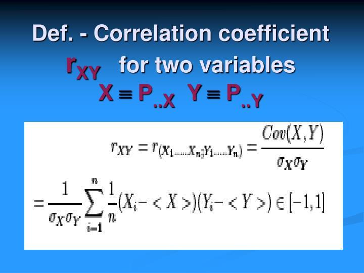 Def. - Correlation coefficient