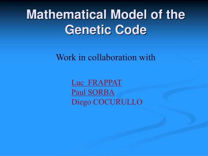 Mathematical Model of the Genetic Code